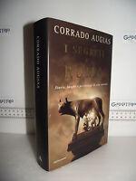LIBRO Corrado Augias I SEGRETI DI ROMA Storie luoghi personaggi 9^ed.2005☺