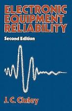 Electronic Equipment Reliability by J. C. Cluley (2013, Paperback)