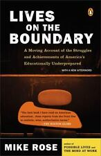 Lives on the Boundary : A Moving Account of the Struggles and Achievements of...