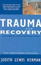 Trauma and Recovery: From Domestic Abuse to Political Terror by Judith Lewis Her