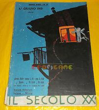IL SECOLO XX 1919 n. 6 Filiberto Mateldi, Cesarino Giardini, Primo Sinopico