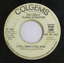 Rock Promo 45 The Lewis & Clarke Expedition - I Feel Good (I Feel Bad) / Blue Re