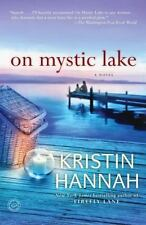 On Mystic Lake by Kristin Hannah (2004, Paperback)