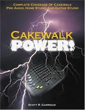 Cakewalk Power! : Complete Coverage of Cakewalk Pro Audio, Home-ExLibrary