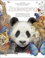 Zookeeping: An Introduction to the Science and Technology    Good  Book  0 Hardc