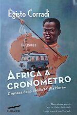 Africa a cronometro. Ed.Corbaccio 2015