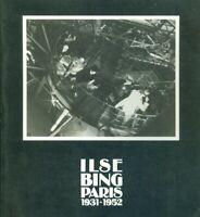 Ilse Bing Paris 1931-1952 Exposition Musée Carnavalet 1988