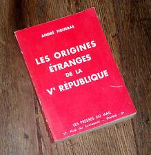 les origines étranges de la Vème République 1962 André Figuéras