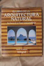 El libro de la arquitectura natural. David Pearson. 1994
