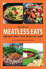 USED (VG) Meatless Eats: Savory Vegetarian Dishes from Around the World