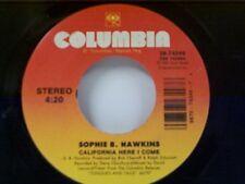 "SOPHIE B HAWKINS ""CALIFORNIA HERE I COME / SAVIOUR CHILD"" 45"