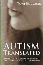 Autism Asperger's Book for Parents, Spouses, Educators - Autism Translated