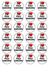 """x24 1.5"""" I Love Pole Dancing Cupcake Topper On Edible Rice Paper"""
