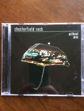 Chesterfield Rock Without Wax CD