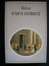 BALZAC - PAPA' GORIOT - EDIZ. DE AGOSTINI 1982  ( a8 )