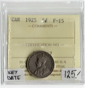 Canada Key Date 1925 5 Cents ICCS Certified F-15 XUV 667 King George V Nickel
