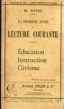 LA PREMIERE ANNEE DELECTURE COURANTE, par M. GUYAU, ARMAND COLIN