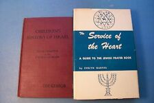 VINTAGE JEWISH BOOKS - THE SERVICE OF THE HEART & CHILDREN'S HISTORY OF ISRAEL