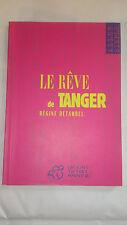 Régine Detambel - Le Rêve de Tanger - Ed. Thierry Magnier