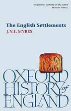 NEW The English Settlements (Oxford History of England) by J. N. L. Myres