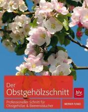 Der Obstgehölzschnitt von Werner Funke (2014, Gebundene Ausgabe)