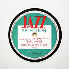 "EARL HINES (Piano) ""Chicago High Life"" FRENCH JAZZ SELECTION JS-505 [78 RPM]"