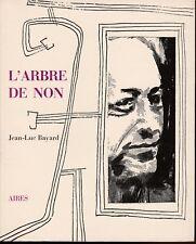 J.-L. Bayard - L'ARBRE DE NON - Aires - 1995