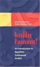 Kullu Tamam! An Introduction to Egyptian Colloquial Arabic