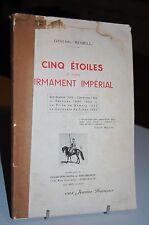 CINQ ETOILES A NOTRE FIRMAMENT IMPERIAL Sidi-Brahim 1845 - Camerone 1863 -