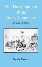 The Development Of The Greek Language (bcppaperbacks): By Wendy Moleas