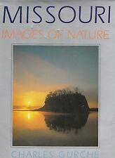 Missouri Images of Nature Charles Gurche Lavish Color Photography 1990