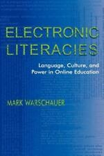 Electronic Literacies: Language, Culture, and Power in Online Education