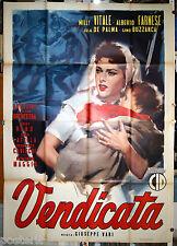 manifesto 4F originale VENDICATA Milly Vitale Alberto Farnese 1955 A.Cesselon B