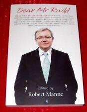 DEAR MR RUDD ~ Ideas for a better Australia ~ Edited ROBERT MANNE