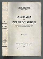 GASTON BACHELARD LA FORMATION DE L'ESPRIT SCIENTIFIQUE 1965 VRIN