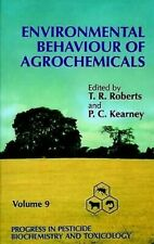 Environmental Behaviour of Agrochemicals Hardcover Jay Ed. Roberts