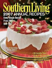 Southern Living 2007 Annual Recipes : Every Single Recipe from 2007-Over 900