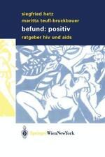 Befund: positiv: Ratgeber H.I.V. und Aids von Hetz, Siegfried