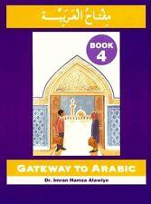 Gateway To Arabic Series - Book 4