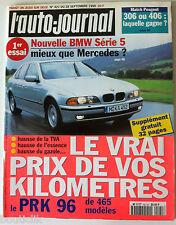 ►L'AUTO-JOURNAL du 9/1995; BMW série 5/ Prix des Kilomètres/ 306 ou 406 le Match