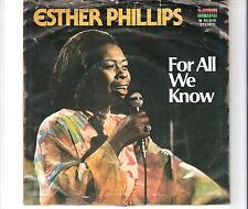 ESTHER PHILLIPS - For all we know