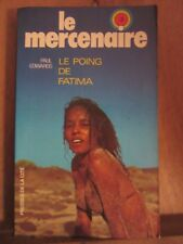 Paul Edwards: Le poing de Fatima (Le Mercenaire N°3)/ Presses de la Cité, 1976