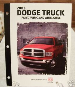 **LOOK** 2003 Dodge Truck Paint, Fabric And Wheel Guide