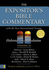 The Expositor's Bible Commentary: With the New International Version: v. 12:...
