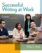 Successful Writing at Work : Concise Edition by Philip C. Kolin (2014, Paperback