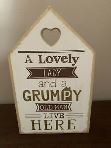 Wood House Shape Plaque A Lovely Lady and a Grumpy Man Live Here Gold Cream