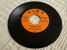 THE KELLY BROTHERS MAKE ME GLAD/I'D RATHER HAVE YOU SIMS 281