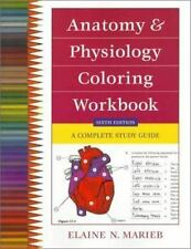 Anatomy and Physiology Coloring Workbook: A Complete Study Guide [6th Edition]