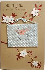 """American Greetings 3D Mothers Day """"A Little Thank You Note"""" Greeting Card $8.99"""