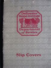 Delineator Home Institute, Department of Service: Slip Covers Booklet